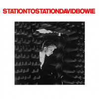 David Bowie - Station To Station 45th Anniversary Edition