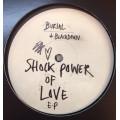 Burial & Blackdown - Shock Power Of Love Ep