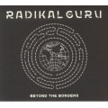 Radical Guru - Beyond The Borders