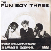 The Fun Boy Three - The Telephone Always Rings