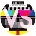 Bastille - VS (Other Peoples Heartache Pt III)