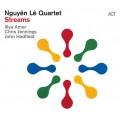 Nguyen Le Quartet - Streams