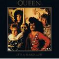 Queen - Its A Hard Life