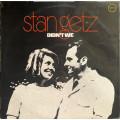 Stan Getz - Didnt We