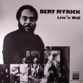 Bert Myrick - Live N Well