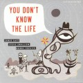 Jamie Saft, Steve Swallow & Bobby Previte - You Dont Know The Life