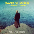 David Gilmour With Romany Gilmour - Yes I Have Ghosts