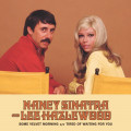 Nancy Sinatra And Lee Haslewood - Some Velvet Morning