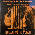 Praga Khan Feat Jade 4 U - Injected With A Poison