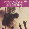 Prince And The Revolution - Lets Go Crazy